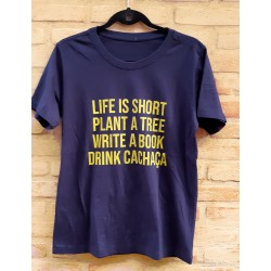 Camiseta Masculina LIFE IS SHORT DRINK CACHAÇA