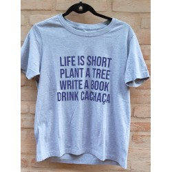 Camiseta LIFE IS SHORT CINZA MESCLA